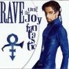 Rave Un2 The Joy Fantastic/ レイヴ・アン2・ザ・ジョイ・ファンタスティック (R