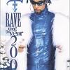 Rave Un2 The Year 2000 / レイヴ・アントゥ・ザ・イヤー 2000 ('00)