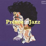 Prince in Jazz A Jazz Tribute to Prince